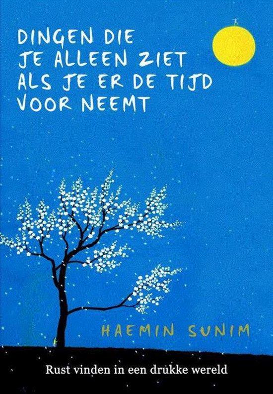 De dingen die je alleen ziet als je er de tijd voor neemt - VolleMaanKalender.nl