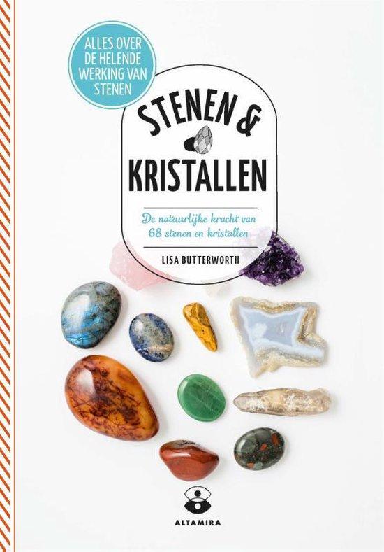 Stenen & kristallen - de natuurlijke kracht van 68 stenen en kristallen