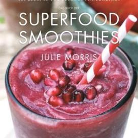 """Das """"Superfood Smoothie"""" Buch von Königsfurt Urania"""