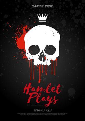 HAMLET PLAYS