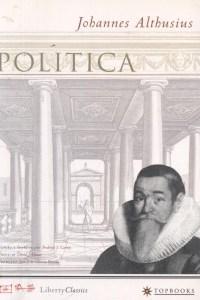 Política - Johannes Althusius (Topbooks)