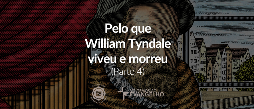 4-william-tyndale-reformadores