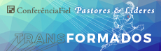 Conferência Fiel Pastores