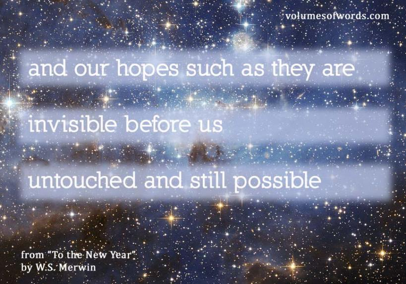 w.s. merwin to the new year quote on space background