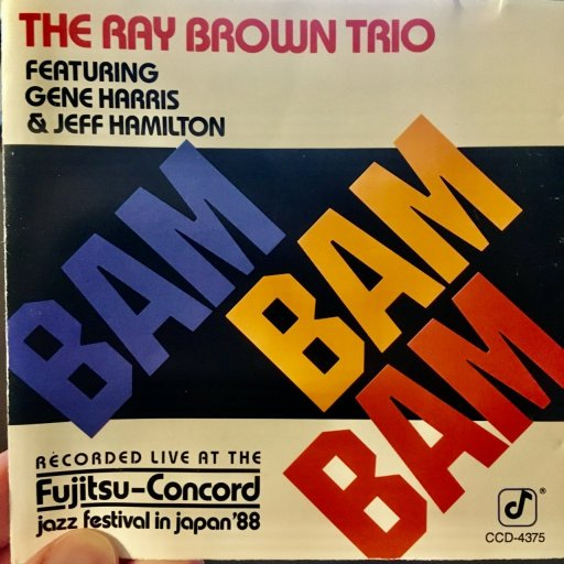 The Ray Brown Trio - Bam Bam Bam album