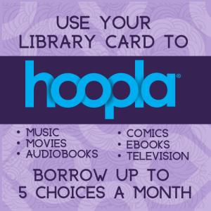 Hoopla Digital Borrowing