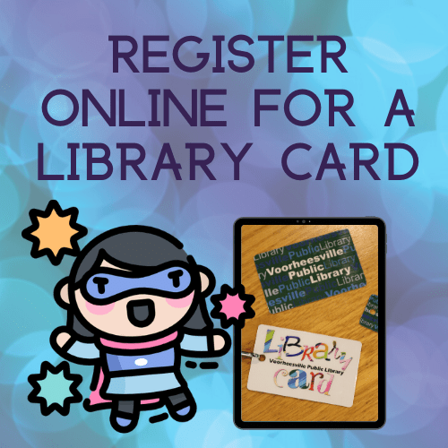 Register online for a library card