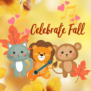"""Image of three cute animals, a lion with a guitar. Text reads, """"Celebrate Fall""""."""