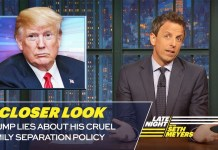 Trump Lies About His Cruel Family Separation Policy: A Closer Look