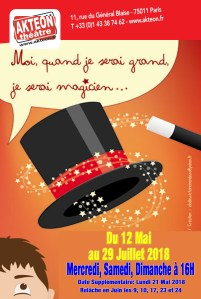 Moi, Quand Je Serai Grand, Je Serai Magicien... @ Théâtre Aktéon