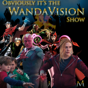 Episode artwork featuring characters from WandaVision and their comic counterparts