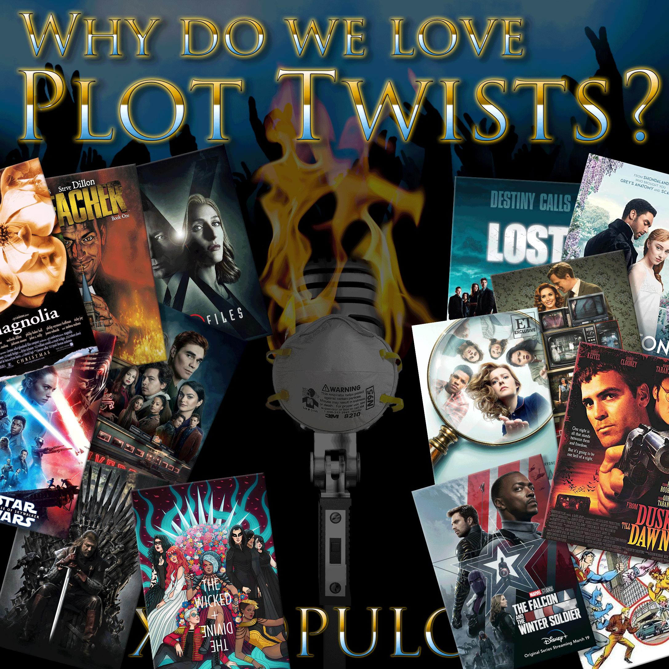 e164. Why Do We Love Plot Twists?