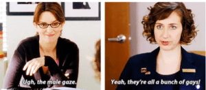 meme of Tina Fey and Kristen Schaal discussing the male gaze