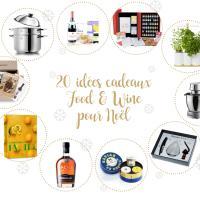 Noël 2017 : 20 idées cadeaux food & wine