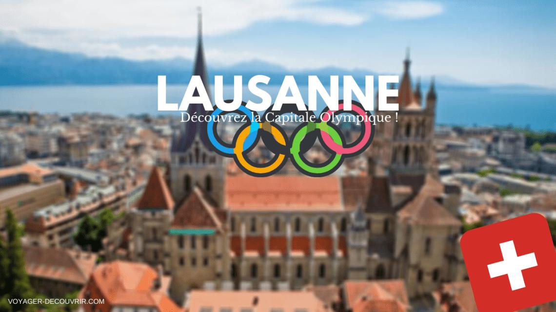 Lausanne capitale olympique Suisse