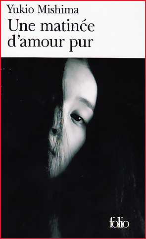 yukio mishima une matinee d amour pur