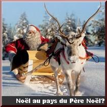 Noel en Laponie finlandaise au pays du Pere noel