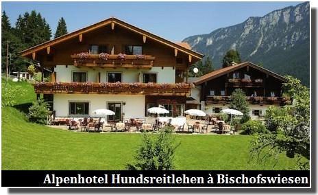 Alpenhotel Hundsreitlehen Bischofswiesen