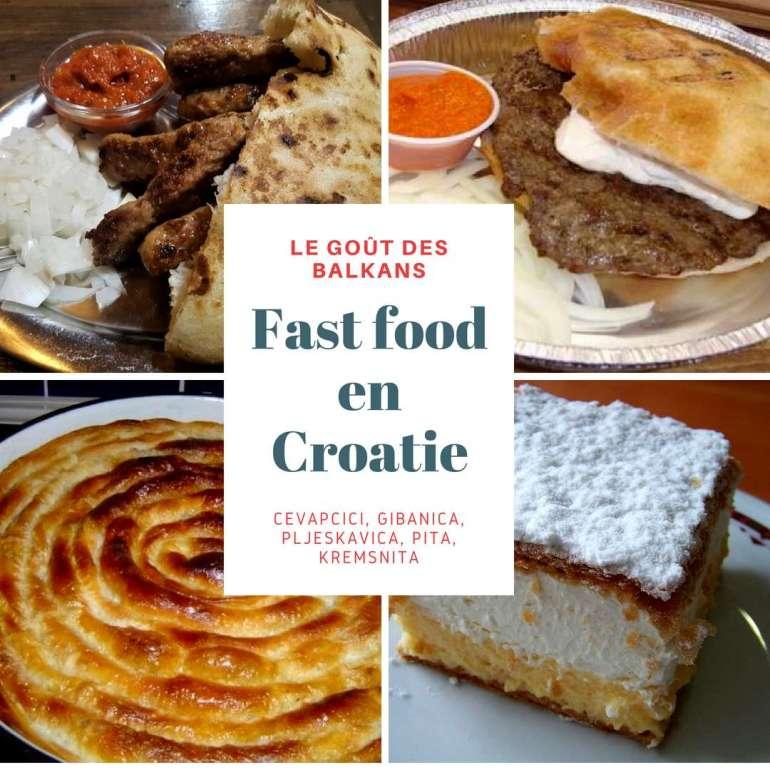 FAST FOOD EN CROATIE cuisine des Balkans