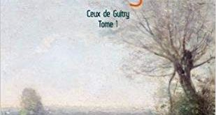 L'affaire Flichy (Ceux de Guitry – tome 1)