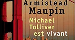 Chroniques de San Francisco (tome 7): Michael Tolliver est vivant