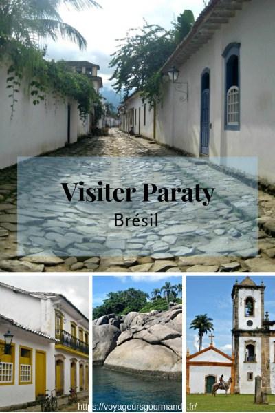 Visiter Paraty au Brésil