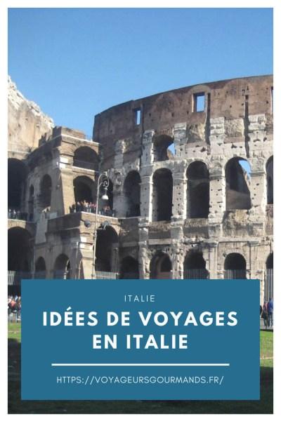 idées de voyages en Italie