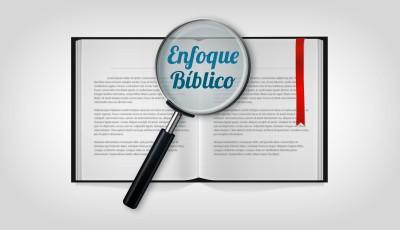 Enfoque bíblico