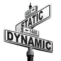 Dynamic VS Static