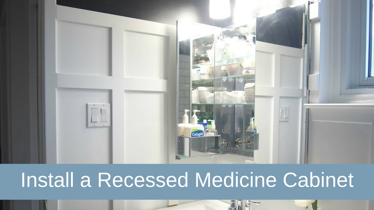 Install Recessed Medicine Cabinet