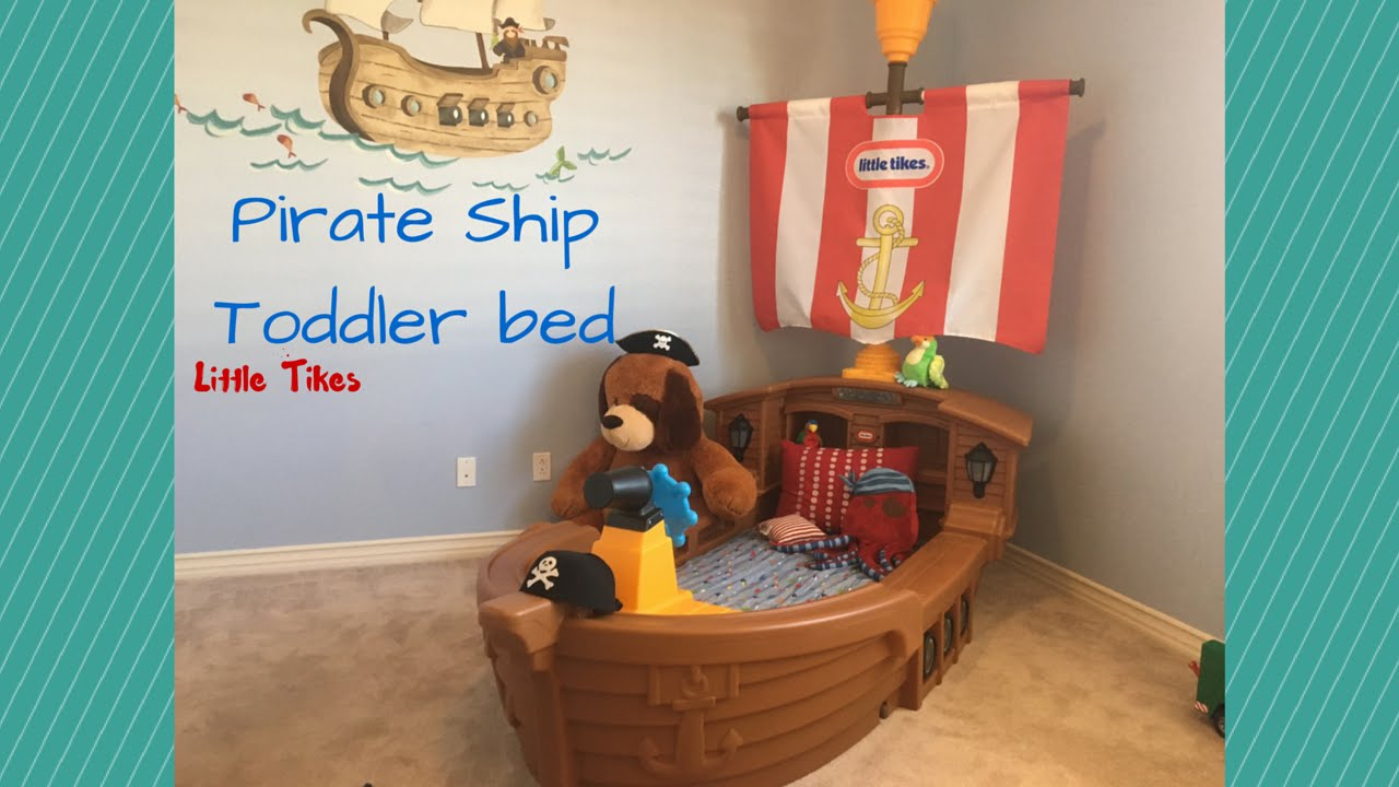 Little Tikes Toddler Bed Pirate Ship