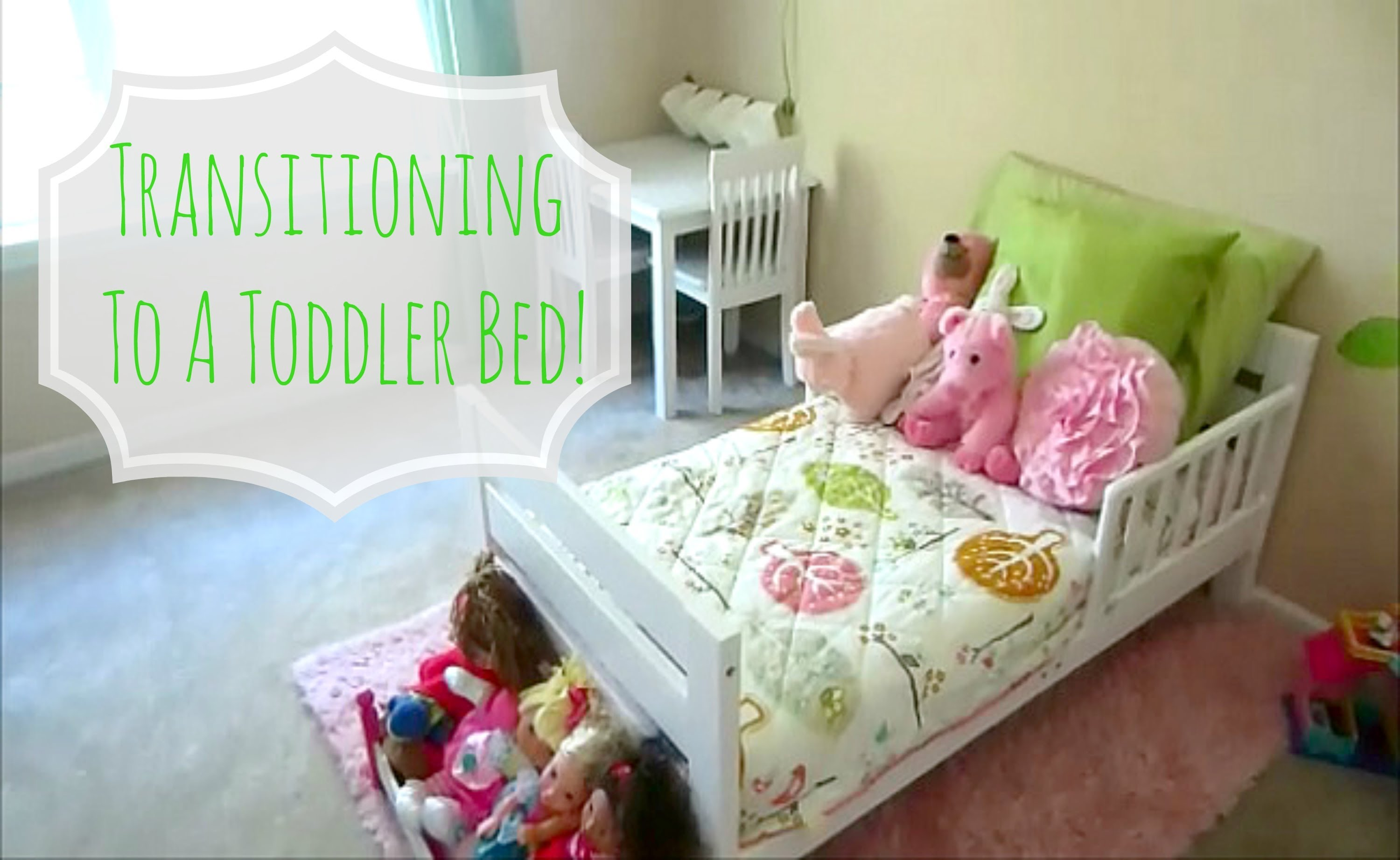 Transitioning Toddler To Bed