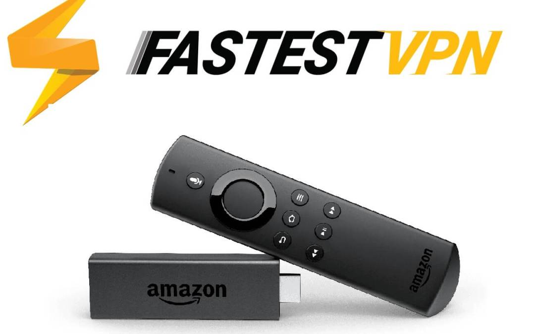 FastestVPN on Firestick: Guide to Install and Setup