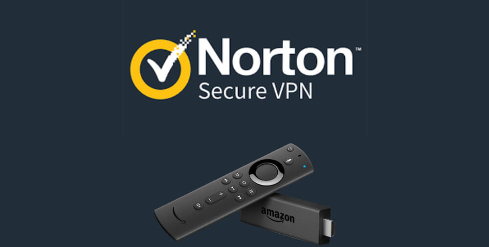 Norton VPN on Firestick: Guide to Install & Use