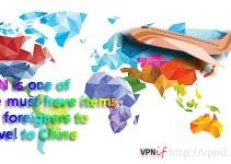 VPN travel to China items