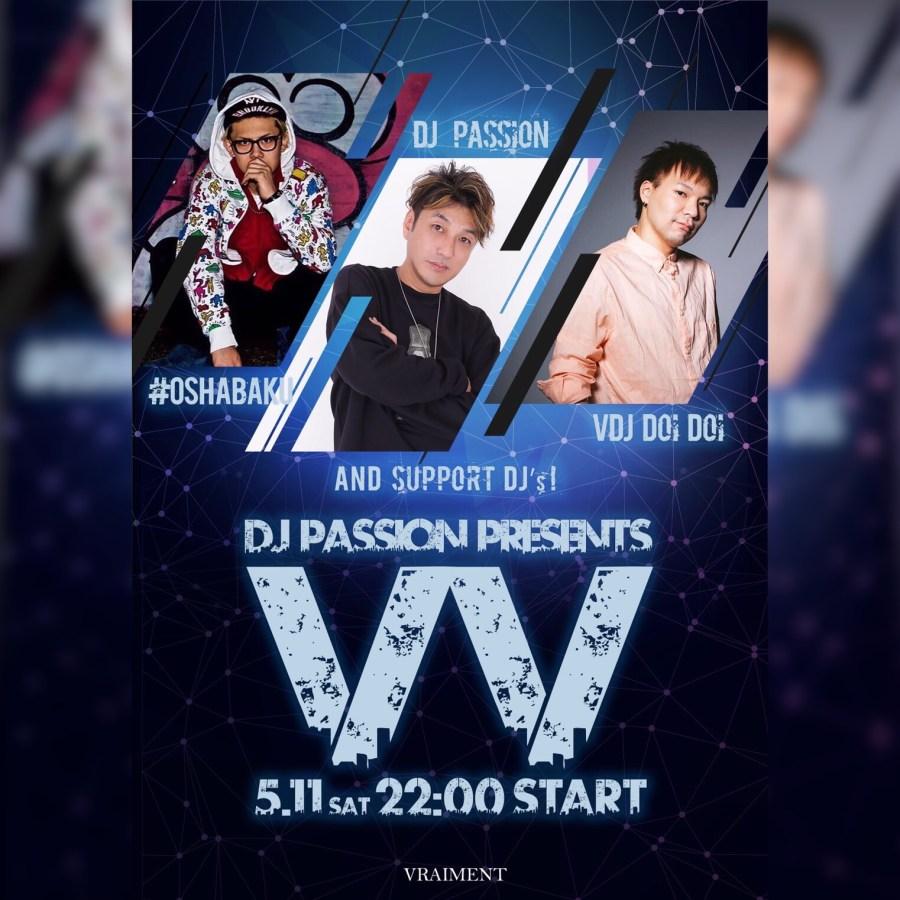 """【5月11日】DJ PASSION Presents """"VV"""""""