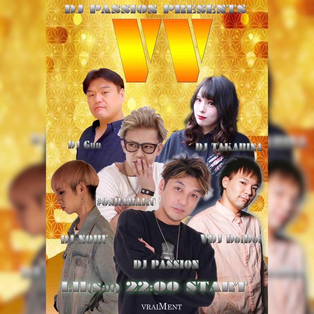 """【1月11日】DJ PASSION Presents """"VV"""""""