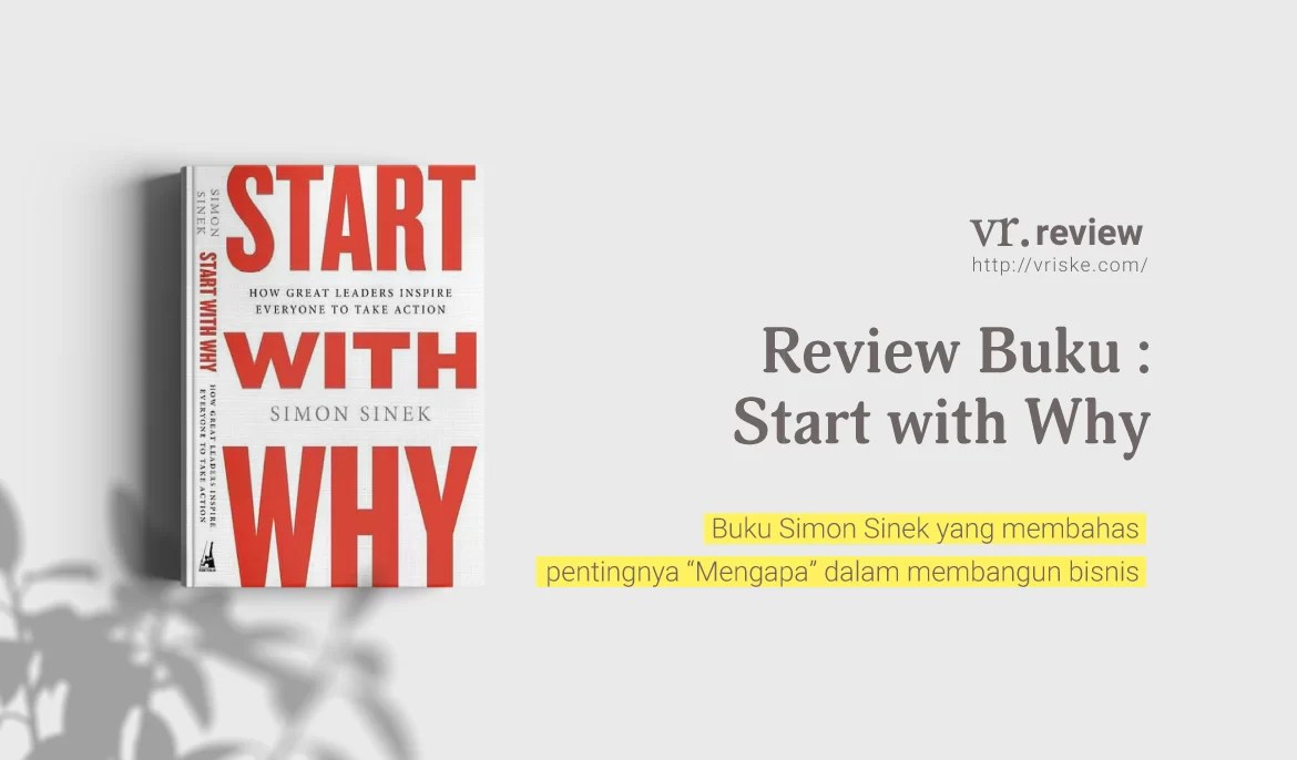 Start With Why by Simon Sinek (Review Buku)