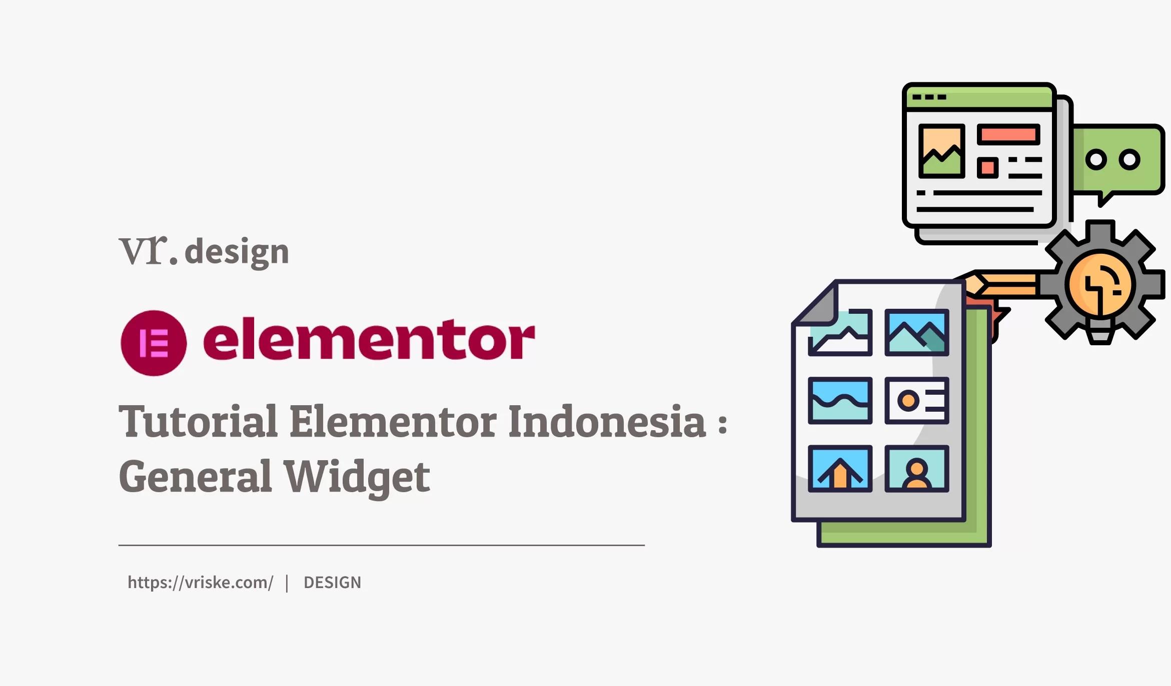 Tutorial Elementor Indonesia : Elementor General
