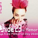 「hide Memorial Day 2020」宣布中止
