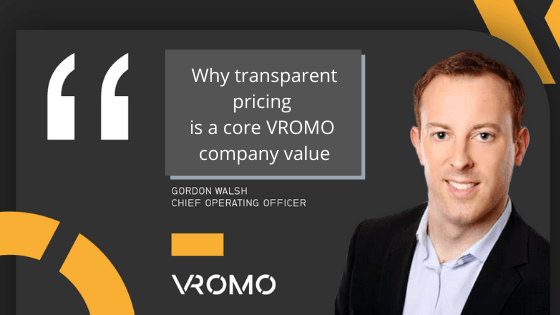 Why transparent pricing is a core VROMO company value