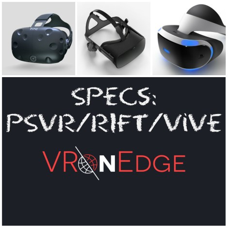 HTC Vive vs PSVR vs OCULUS Rift