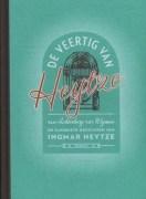 de_veertig_van_heytze_ingmar_heytze