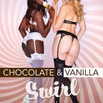 """Chocolate & Vanilla Swirl"" featuring Ana Foxxx and Alexa Grace"