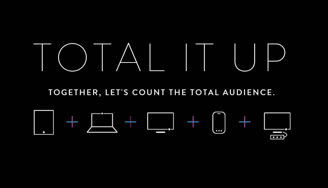 Nielsen is pushing to count the total audience with its 'Total it Up' strategy.