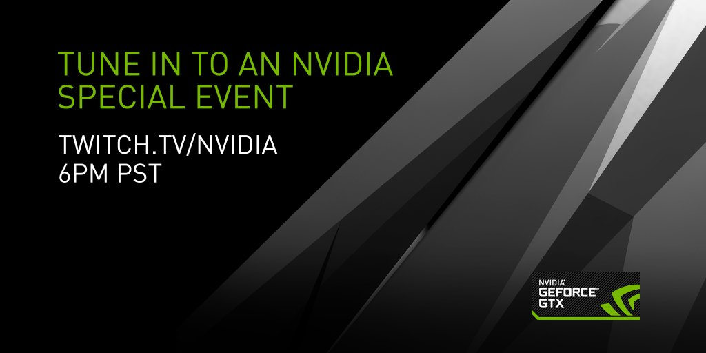 Nvidia Pascal livestream will be show exclusively on Twitch.Tv