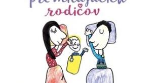 Kniha plná užitočných rád pri výchove detí