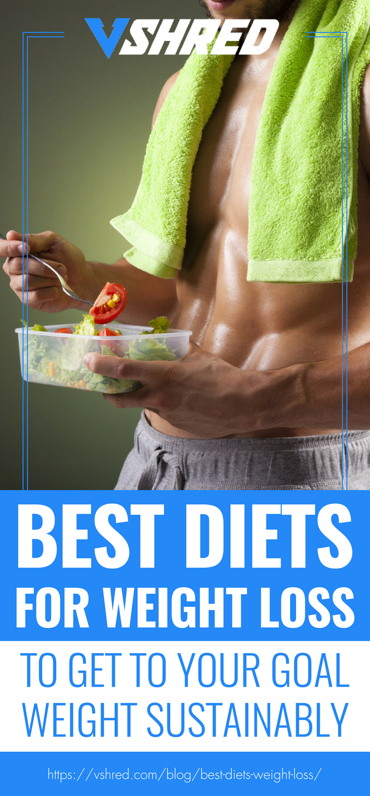 Best Diets For Weight Loss To Get To Your Goal Weight Sustainably