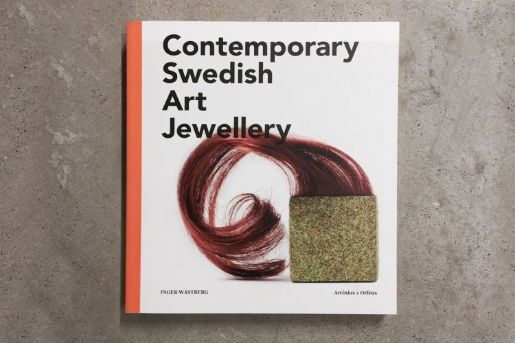 Contemporary Swedish Art Jewellery by Inger Wästberg published in 2013.