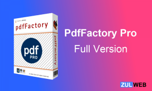 PdfFactory Pro Full 7.45 + Serial Key {Latest Version} Free Download